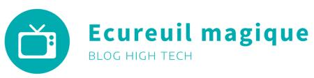 Ecureuil-magique.com : Tout pour le High Tech